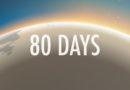 Análise: 80 days (Switch) – Descubra que cruzar o mundo é mais complicado do que parece…